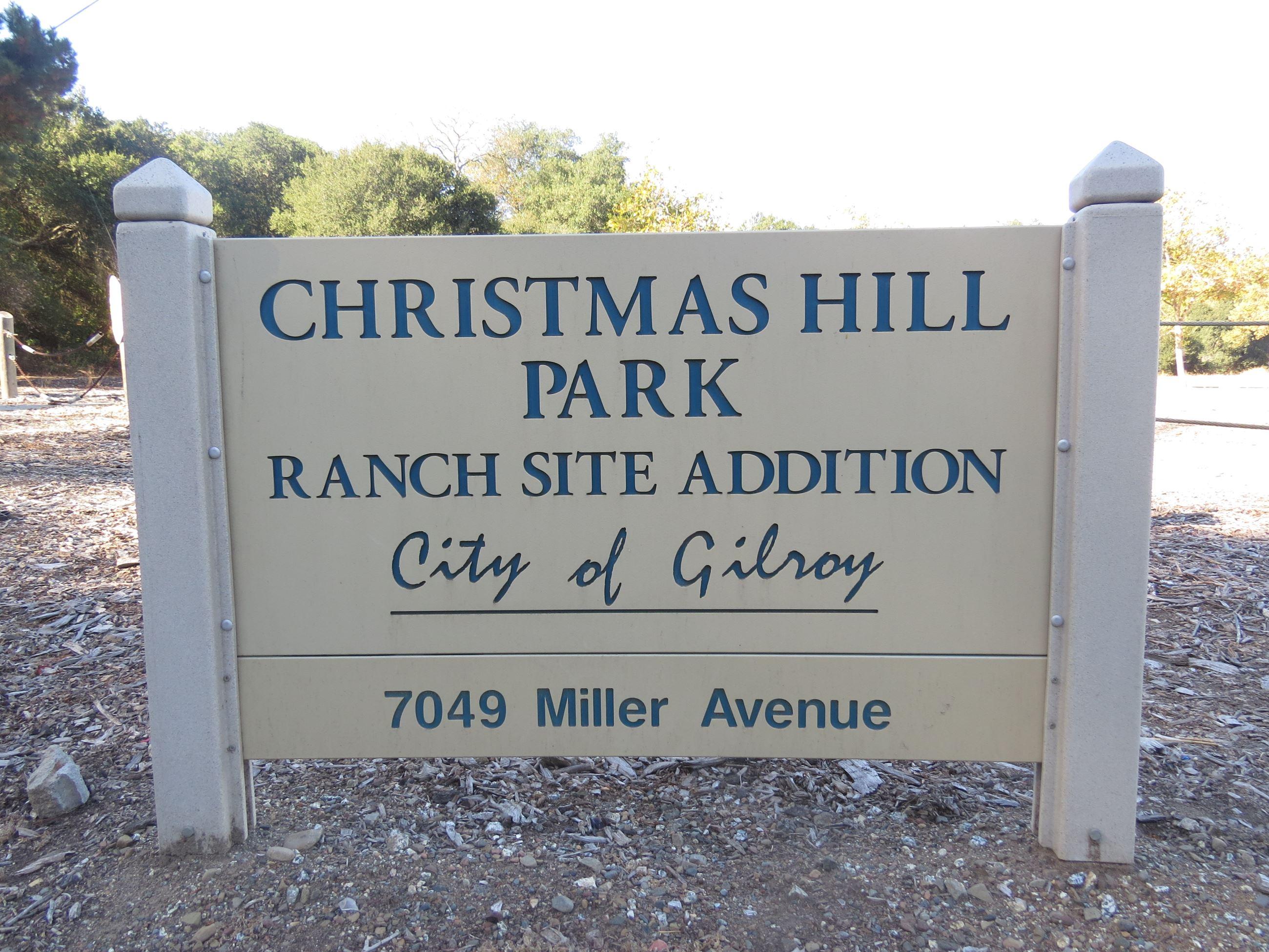 Christmas Hill Park Gilroy Ca 95020.Gilroy Ca Official Website
